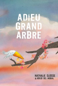Couverture Adieu Grand Arbre